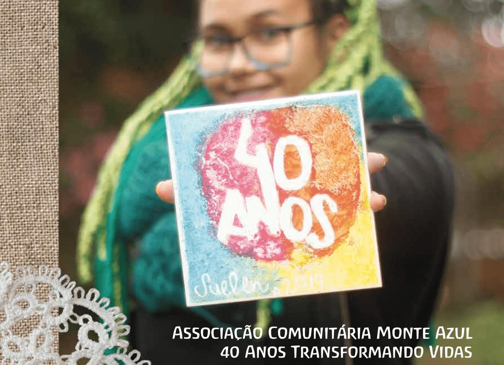 Placa comemorativa Associação Comunitária Monte Azul 40 anos